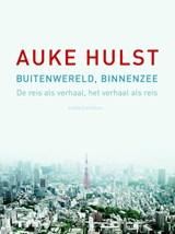 Buitenwereld, binnenzee | Auke Hulst | 9789041426215