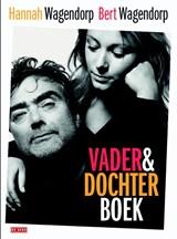 Vader-en-Dochterboek   Bert Wagendorp; Hannah Wagendorp   9789044533958