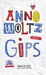 Gips | Anna Woltz | 9789045117829