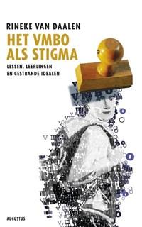Het vmbo als stigma | Rineke van Daalen |