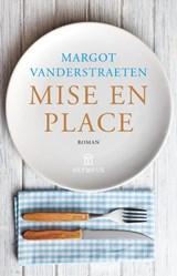 Mise en place   Margot Vanderstraeten   9789046704721