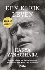 Een klein leven   Hanya Yanagihara   9789046820315