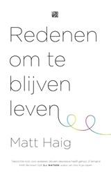 Redenen om te blijven leven | Matt Haig | 9789048828524