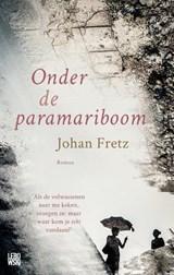 Onder de paramariboom   Johan Fretz   9789048842889