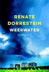 Weerwater   Renate Dorrestein   9789057597121