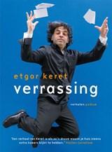 Verrassing | Etgar Keret | 9789057598876