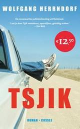 Tsjik   Wolfgang Herrndorf   9789059364622