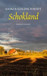 Schokland   Saskia Goldschmidt   9789059368040