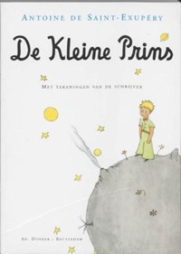 De kleine prins | Antoine de Saint Exup?ry |