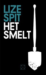 Het smelt | Lize Spit | 9789082410617