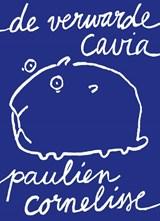 De verwarde cavia | Paulien Cornelisse | 9789082430202