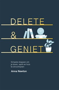 Delete & geniet   Anna Newton  
