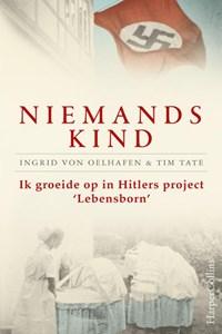 Niemands kind | Ingrid Von Oelhafen ; Tim Tate |