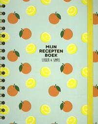 Mijn receptenboek   Sofie Chanou ; Jorrit van Daalen Buissant des Amorie  