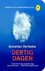 Dertig dagen   Annelies Verbeke   9789462370548