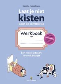 Laat je niet kisten door de commercie | Marieke Henselmans |