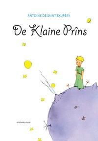 De klaine prins | Antoine de Saint-Exupery |
