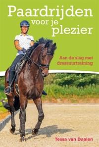 Paardrijden voor je plezier   Tessa van Daalen  