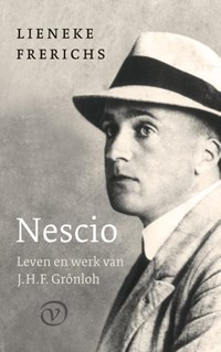 Nescio: Leven en werk van J.H.F. Grönloh | Lieneke Frerichs |