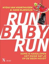 Run baby run | Nydia van Voorthuizen ; Hans Nijenhuis |