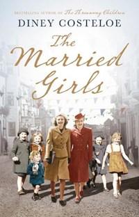 The Married Girls | Diney Costeloe |