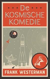 De kosmische komedie | Frank Westerman |