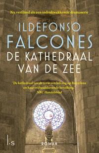 De kathedraal van de zee | Ildefonso Falcones |