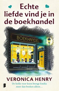 Echte liefde vind je in de boekhandel | Veronica Henry |