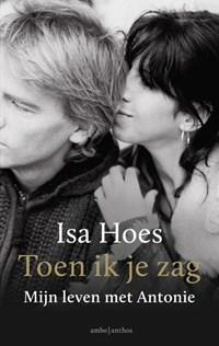 Toen ik je zag   Isa Hoes  