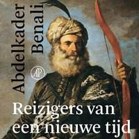 Reizigers van een nieuwe tijd   Abdelkader Benali  