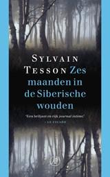 Zes maanden in de Siberische wouden   Sylvain Tesson   9789029586368