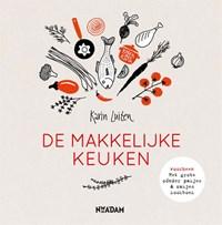 De makkelijke keuken   Karin Luiten  