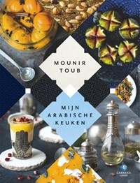 Mijn Arabische keuken   Mounir Toub  