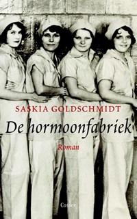 De hormoonfabriek   Saskia Goldschmidt  