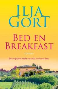 Bed en breakfast: roman   Ilja Gort  