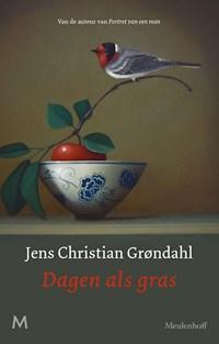 Dagen als gras | Jens Christian Grøndahl |
