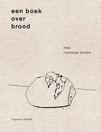 Een boek over brood | Issa Niemeijer |