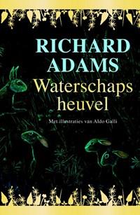 Waterschapsheuvel   Richard Adams  