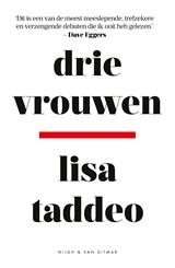 Drie vrouwen   Lisa Taddeo   9789038807201