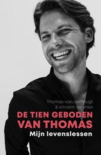 De tien geboden van Thomas | Thomas van der Vlugt ; Vincent de Vries |