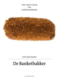 De banketbakker   Cees Holtkamp ; Jonah Freud  