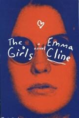 The Girls | Emma Cline | 9780812989861