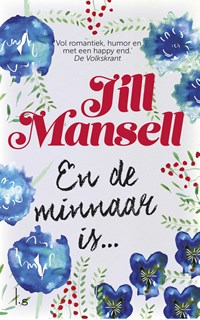En de minnaar is...(POD) | Jill Mansell |