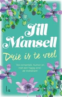 Drie is te veel   Jill Mansell  