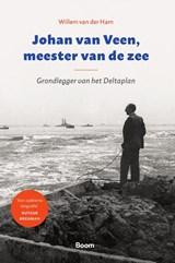 Johan van Veen, meester van de zee   Willem van der Ham   9789024433919