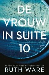 De vrouw in suite 10 | Ruth Ware | 9789024574698