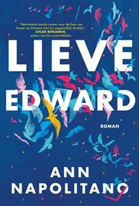 Lieve Edward | Ann Napolitano |