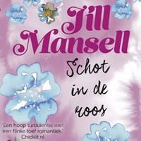 Schot in de roos | Jill Mansell |