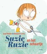 Suzie Ruzie en het schaartje | Jaap Robben ; Benjamin Leroy | 9789025761646