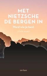Met Nietzsche de bergen in   John Kaag   9789025907273